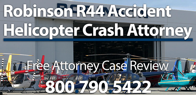 Robinson R44 Helicopter Crash Accident Attorney | Normandie